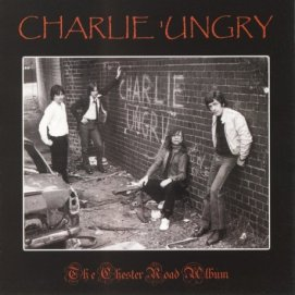 CHARLIE-UNGRY-The-Chester-Road-Album